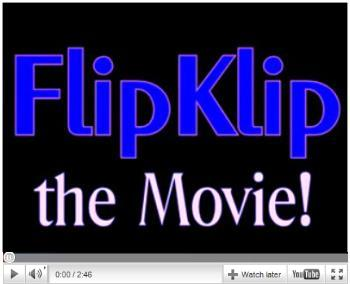 CLICK HERE to View FlipKlip the Movie